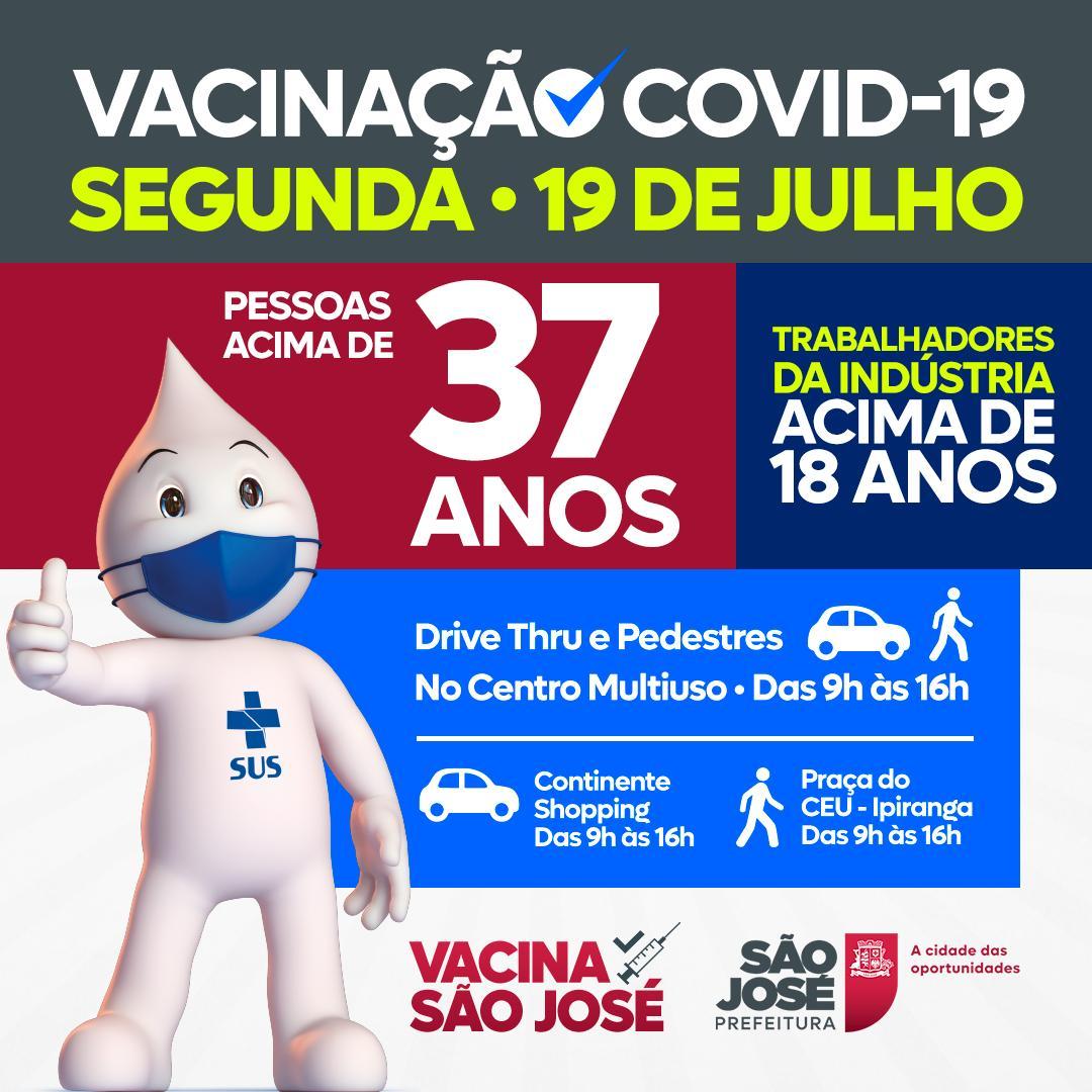 Vacinação em São José - Pessoas acima de 37 anos - Segunda-feira, 19 de julho, das 9h às 16h